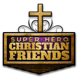Super Hero Christian Friends